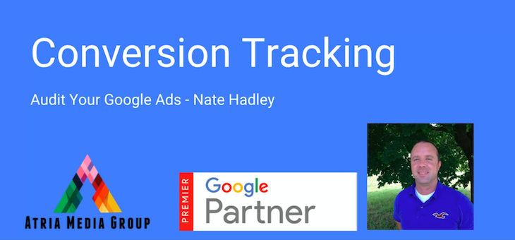 Audit Your Google Ads – Conversion Tracking