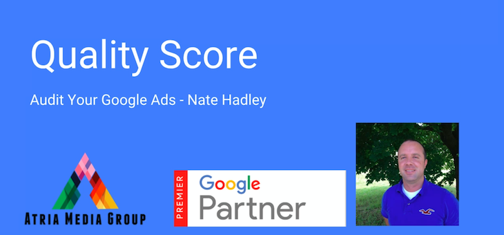 Audit Your Google Ads – Quality Score