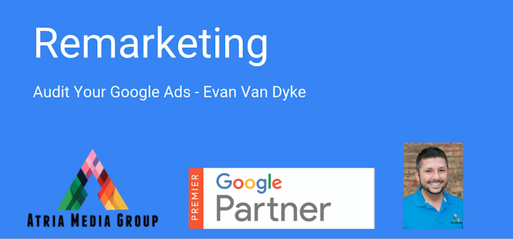 Audit Your Google Ads – Remarketing